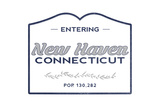 New Haven, Connecticut - Now Entering (Blue) Posters by  Lantern Press