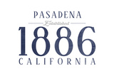Pasadena, California - Established Date (Blue) Posters by  Lantern Press