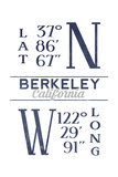 Berkeley, California - Latitude and Longitude (Blue) Prints by  Lantern Press