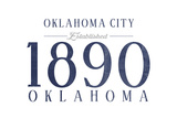 Oklahoma City, Oklahoma - Established Date (Blue) Prints by  Lantern Press