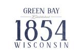 Green Bay, Wisconsin - Established Date (Blue) Prints by  Lantern Press