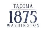Tacoma, Washington - Established Date (Blue) Print by  Lantern Press