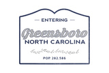 Greensboro, North Carolina - Now Entering (Blue) Posters by  Lantern Press