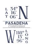 Pasadena, California - Latitude and Longitude (Blue) Prints by  Lantern Press