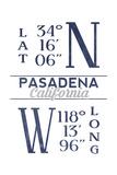 Pasadena, California - Latitude and Longitude (Blue) Prints by  Lantern Press