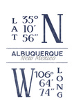 Albuquerque, New Mexico - Latitude and Longitude (Blue) Posters by  Lantern Press