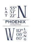 Phoenix, Arizona - Latitude and Longitude (Blue) Posters by  Lantern Press