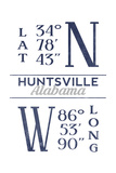 Huntsville, Alabama - Latitude and Longitude (Blue) Posters by  Lantern Press