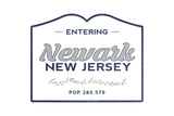 Newark, New Jersey - Now Entering (Blue) Posters by  Lantern Press