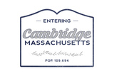 Cambridge, Massachusetts - Now Entering (Blue) Prints by  Lantern Press