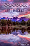 John Muir - the Mountains are Calling - Colorado - Sunset and Lake Posters by  Lantern Press