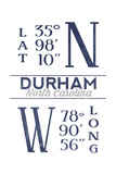 Durham, North Carolina - Latitude and Longitude (Blue) Art by  Lantern Press