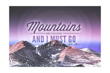 John Muir - the Mountains are Calling - Rocky Mountains (Quote Only) - Sunset - Circle Prints by  Lantern Press
