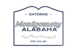 Montgomery, Alabama - Now Entering (Blue) Prints by  Lantern Press