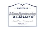 Montgomery, Alabama - Now Entering (Blue) Prints by  Lantern Press