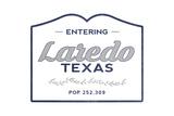 Laredo, Texas - Now Entering (Blue) Poster by  Lantern Press