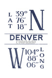 Denver, Colorado - Latitude and Longitude (Blue) Prints by  Lantern Press