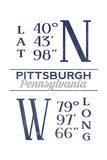 Pittsburgh, Pennsylvania - Latitude and Longitude (Blue) Posters by  Lantern Press