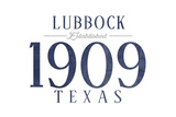 Lubbock, Texas - Established Date (Blue) Prints by  Lantern Press