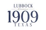 Lubbock, Texas - Established Date (Blue) Prints by  Lantern Press