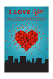 I Love You Alexandria, Virginia Prints by  Lantern Press