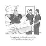 """I'm a gigantic starfish endowed with the gift of speech, not a miracle wo..."" - New Yorker Cartoon Premium Giclee Print by Charlie Hankin"