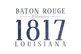 Baton Rouge, Louisiana - Established Date (Blue) Posters by  Lantern Press