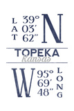 Topeka, Kansas - Latitude and Longitude (Blue) Posters by  Lantern Press