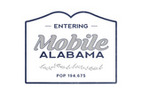 Mobile, Alabama - Now Entering (Blue) Prints by  Lantern Press