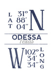 Odessa, Texas - Latitude and Longitude (Blue) Posters by  Lantern Press