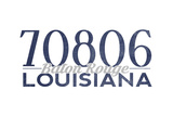 Baton Rouge, Louisiana - 70806 Zip Code (Blue) Prints by  Lantern Press