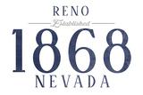 Reno, Nevada - Established Date (Blue) Posters by  Lantern Press