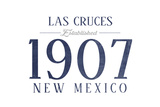 Las Cruces, New Mexico - Established Date (Blue) Posters by  Lantern Press