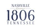 Nashville, Tennessee - Established Date (Blue) Prints by  Lantern Press