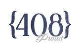San Jose, California - 408 Area Code (Blue) Poster by  Lantern Press