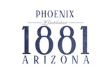 Phoenix, Arizona - Established Date (Blue) Print by  Lantern Press