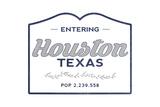 Houston, Texas - Now Entering (Blue) Print by  Lantern Press