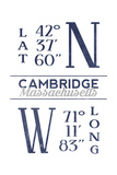 Cambridge, Massachusetts - Latitude and Longitude (Blue) Posters by  Lantern Press