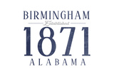 Birmingham, Alabama - Established Date (Blue) Prints by  Lantern Press