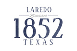 Laredo, Texas - Established Date (Blue) Posters by  Lantern Press