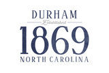 Durham, North Carolina - Established Date (Blue) Poster by  Lantern Press