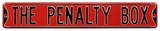 The Penalty Box Steel Street Sign - Red/Black Wall Sign
