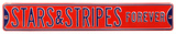 Stars & Strips Forever Steel Street Sign Wall Sign