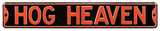 Hog Heaven Steel Street Sign Wall Sign