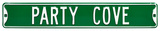 Party Cove Steel Street Sign Wall Sign