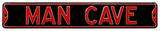 Man Cave Steel Street Sign - Black/Red Wall Sign