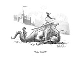 """Like that"" - New Yorker Cartoon Premium Giclee Print by Liam Walsh"