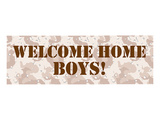 Welcome Home Boys Poster by  Anonymous