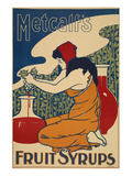 Metcalf's Fruit Syrups Art by  Anonymous