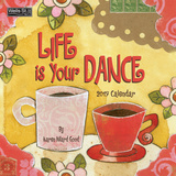 Life Is Your Dance - 2017 Calendar Calendars
